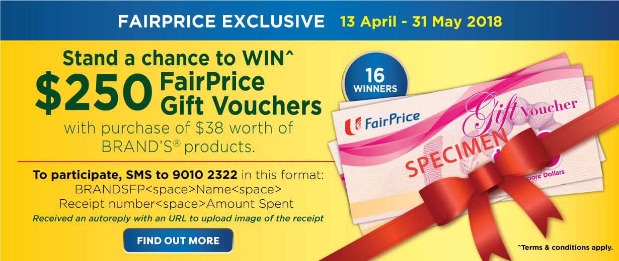 BRAND'S <sup>®</sup> Fairprice exclusive promotion